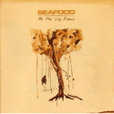 Seafood As The Cry Flows [cd Novo De Fabrica]